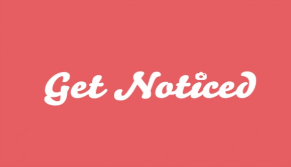get_noticed